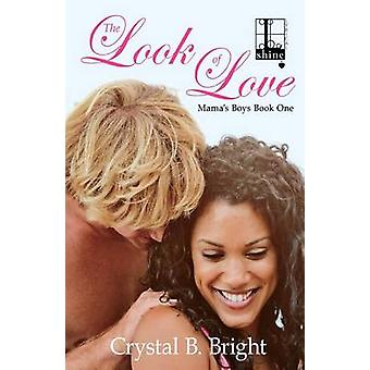 The Look of Love by Bright & Crystal