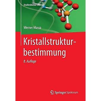 Kristallstrukturbestimmung by Massa & Werner
