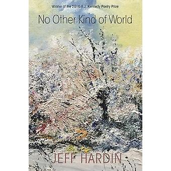 No Other Kind of World by Hardin & Jeff