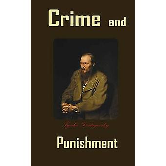 Crime and Punishment by Dostoyevsky & Fyodor