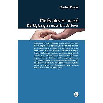 Mol Cules En Acci . del Big Bang ALS Materials del Futur by Duran & Xavier