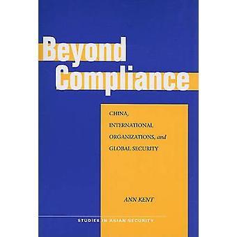 Beyond Compliance - China - International Organizations - and Global S