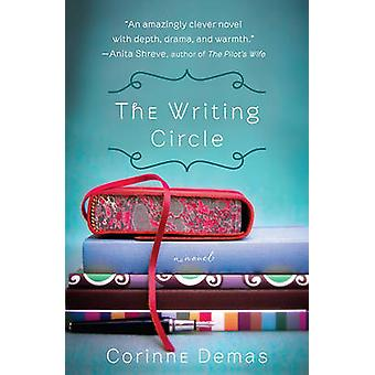 The Writing Circle by Corinne Demas - 9781401341695 Book
