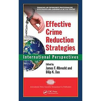 Effective Crime Reduction Strategies by James F. Albrecht - Dilip K.