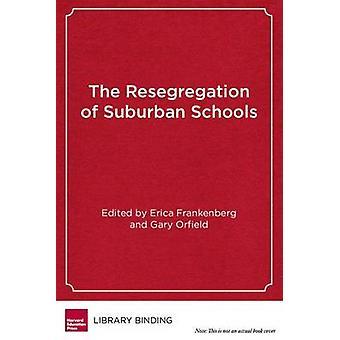 La Resegregation de Suburban écoles - une crise cachée dans américain Ed