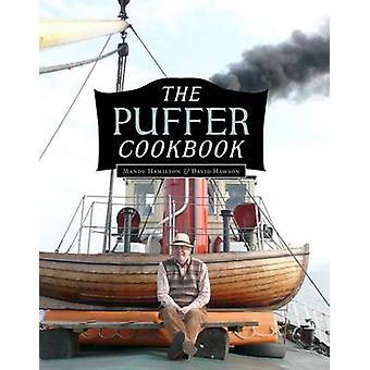 The Puffer Cookbook by Mandy Hamilton - David Hawson - 9781780271040