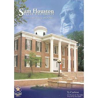 Sam Houston State University - A History - 1879-2004 by Ty Cashion - 9