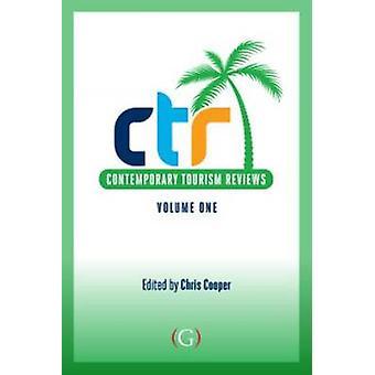 Contemporary Tourism Reviews - Volume 1 by Chris Cooper - 978191015805
