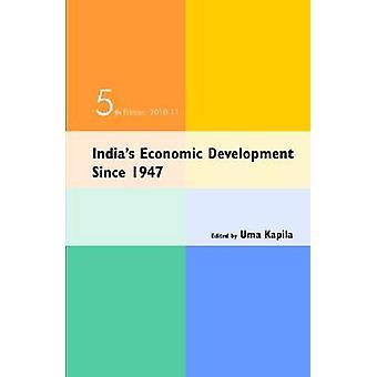 India's Economic Development Since 1947 - 2010-11 (5th Revised edition
