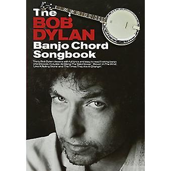 The Bob Dylan Banjo Chord Songbook by Bob Dylan - 9781783054367 Book