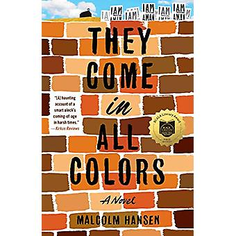 They Come in All Colors - A Novel by Malcolm Hansen - 9781501172335 Bo