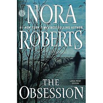 The Obsession (large type edition) by Nora Roberts - 9781101988336 Bo