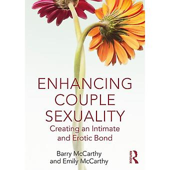 Enhancing Couple Sexuality by Barry McCarthy