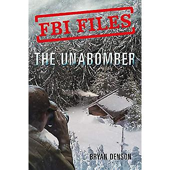 The Unabomber - Agent Kathy Puckett and the Hunt for a Serial Bomber b