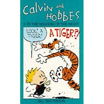 Calvin And Hobbes Volume 3 In the Shadow of the Night by Bill Watterson