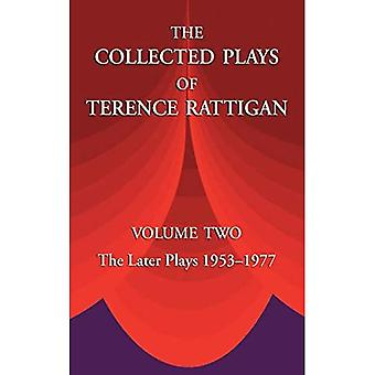 The Collected Plays of Terence Rattigan: Volume Two the Later Plays 1953-1977: 2