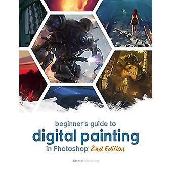 Beginner's Guide to Digital Painting in Photoshop by Publishing 3dtot