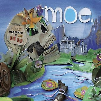 Moe. - What Happened to the La Las [CD] USA import