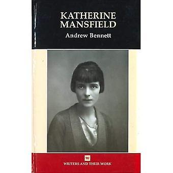Katherine Mansfield (Schrijvers & Hun Werk)