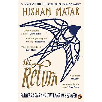 The Return: Fathers, Sons and the Land In Between Paperback - 2. Mär 2017