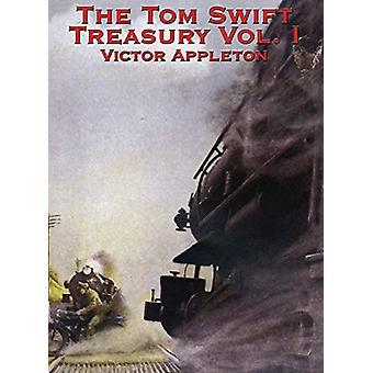 The Tom Swift Treasury Vol. I by Victor Appleton - 9781515438649 Book