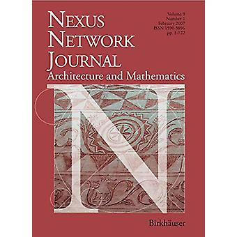 Nexus Network Journal 9 -2 - Architecture and Mathematics by Kim Willi