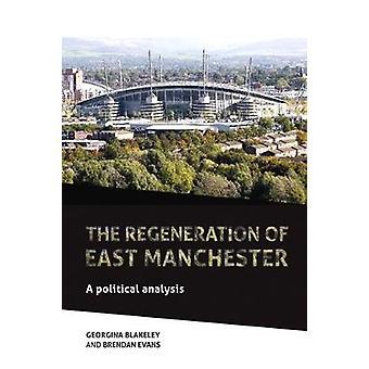 A Regeneração do Leste de Manchester Uma Análise Política