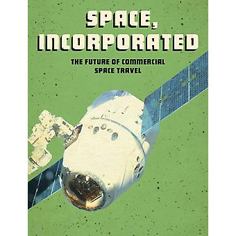 Space Incorporated by Tamra B. Orr