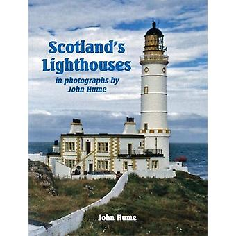 Scotlands Lighthouses by John Hume