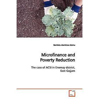 Microfinance and  Poverty Reduction by Alemu & Bamlaku Alamirew