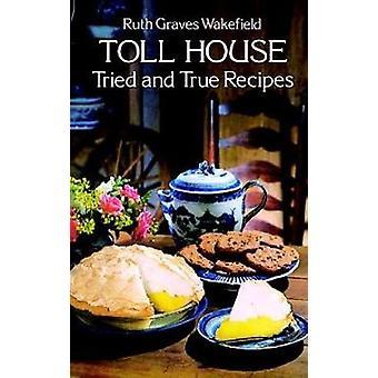Toll House beprövade recept av Ruth Graves Wakefield