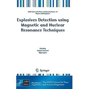 Détection d'explosifs à l'aide de techniques de résonance magnétique et nucléaire (NATO Science for Peace...