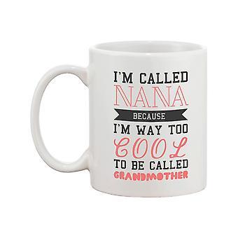 Coole Oma lustig Becher Nana Cup Weihnachtsgeschenk für Oma genannt werden