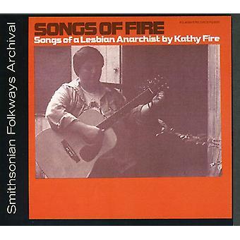 Kathy Fire - låtar av brand: Songs av en lesbisk anarkist [CD] USA import