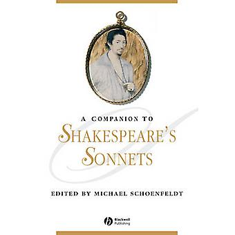 Companion to Shakespeares Sonnets by Schoenfeldt