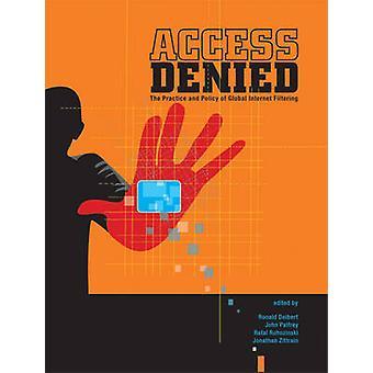 アクセスが拒否されました - 実践とグローバルなインターネット フィルタ リング b のポリシー