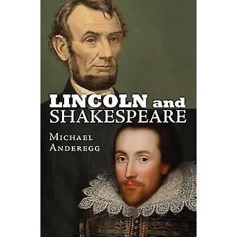 Lincoln og Shakespeare af Michael Anderegg - 9780700621293 bog