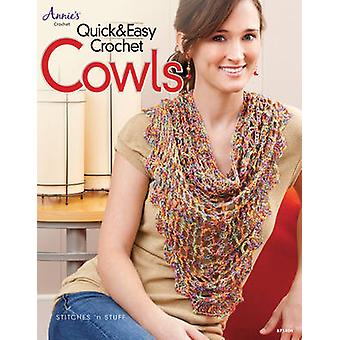 Quick & Easy Crochet Cowls by Sue Childress - Frances Hughes - 978157