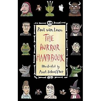 The Horror Handbook by Paul van Loon - 9781846884177 Book