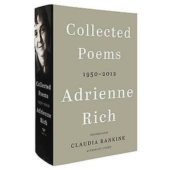 Recogen poemas - 1950-2012 por Adrienne Rich - Claudia Rankine - 97803