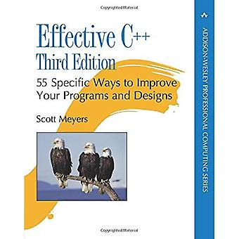 Effective C++: 55 Specific Ways to Improve Your Programs and Designs (Professional Computing)