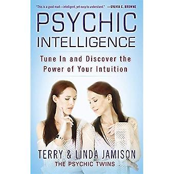Seelische Intelligenz: Tune in und entdecken Sie die Kraft Ihrer Intuition