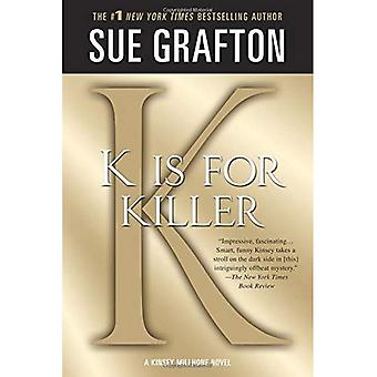 K Is voor Killer (Kinsey Millhone Mysteries)