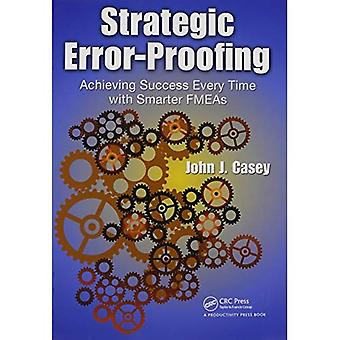 Strategic Error-proofing: Successful Processes and Smart FMEAs