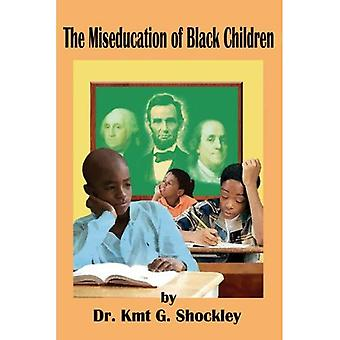 Miseducation of Black Children