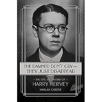 The Damned Don't Cry--de bara försvinna: liv och verk av Harry Hervey