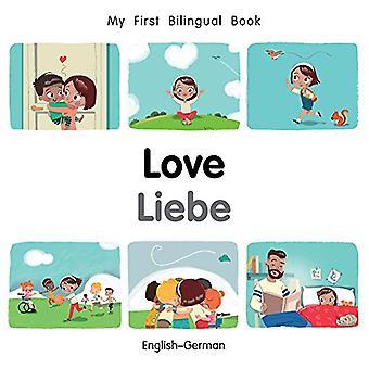 Mijn eerste tweetalige boek-liefde (Engels-Duits) (mijn eerste tweetalige boek) [Board boek]