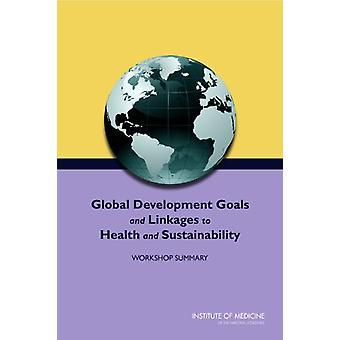 Globala utvecklingsmål och kopplingar till hälsa och hållbarhet - W