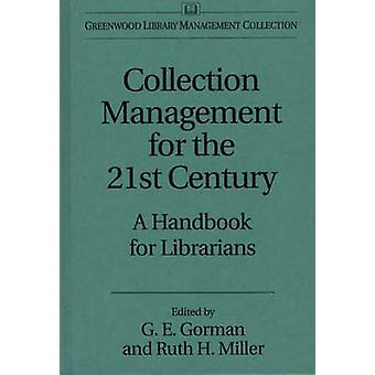 Collectie Management voor de 21e eeuw A Handbook for Librarians door Gorman & Gary