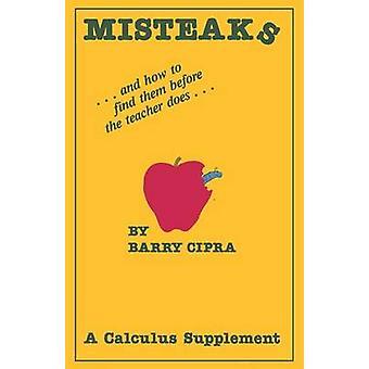 Misteaks... en hoe ze te vinden voordat de leraar doet... Calculus bijvoederen door Cipra